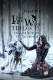 Kuss der Wölfin - Trilogie (Fantasy | Gestaltwandler | Paranormal Romance | Gesamtausgabe 1-3)