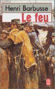 Le Feu : journal d'une escouade ; Carnets de Guerre