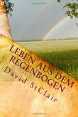 Leben Aus Dem Regenbogen