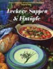 Leckere Suppen & Eintöpfe