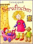Lesespaß mit Serafinchen - Ein Bilderbuch zum Vorlesen und Lesenlernen