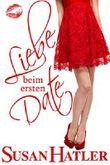 Liebe beim ersten Date (Lieber ein Date als nie 1)
