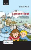 Lomoco fliegt: 1 (Die galaktischen Abenteuer eines himmelblauen Haushaltsroboters)