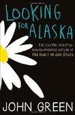 Looking for Alaska by Green, John ( 2013 )