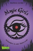 Magic Girls - Gefangen in der Unterwelt