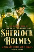 Mammoth Book The Lost Chronicles of Sherlock Holmes (Mammoth Book of)