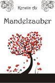 Mandelzauber