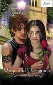 Maya und Domenico: Auf immer und ewig?