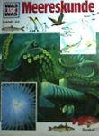 Meereskunde Bd. 32 (Was ist was)