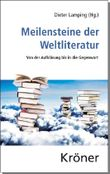 Meilensteine der Weltliteratur