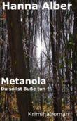 Metanoia - Du sollst Buße tun