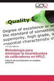 Metodología para minimizar la incertidumbre de calibradores en HPLC