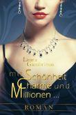 Mit Schönheit, Charme und Millionen... Roman mit Bonus-Kurzgeschichte