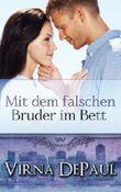 Mit dem falschen Bruder im Bett (German Edition) (Romane über die Dalton-Zwillinge)