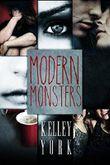 Modern Monsters (Entangled Teen)