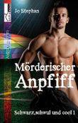 Mörderischer Anpfiff: Schwarz, schwul & cool 1