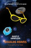 Mostly Harmless (Hitchhikers Guide Book 5)