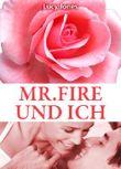 Mr. Fire und ich, Band 6