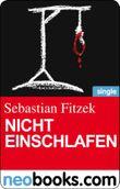 Nicht einschlafen (neobooks Single): Ein 10-Minuten-Thriller (Knaur eBook)