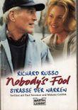 Nobody's Fool, Strasse der Narren