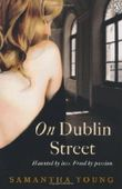 On Dublin Street by Young, Samantha (2013)