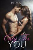 Only For You (Forever and Always Book 1)