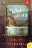 Orphan Train: A Novel by Kline, Christina Baker (2013) Paperback