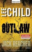 Outlaw: Ein Jack-Reacher-Roman von Child. Lee (2013) Taschenbuch