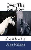 Over The Rainbow: Fantasy