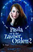 """Buch in der Ähnliche Bücher wie """"Paula und der Zauber Orden"""" - Wer dieses Buch mag, mag auch... Liste"""