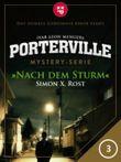 Porterville - Folge 3: Nach dem Sturm