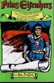 Prinz Eisenherz - Auf gefährlichen Reisen, die goldene Prinzessin, In der neuen Welt.