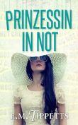 Prinzessin In Not (Nicht mein Märchen)