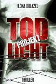 Projekt Todlicht