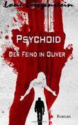 Psychoid: Der Feind in Oliver