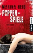 Puppenspiele: Thriller (Christian Beyer-Reihe)
