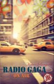 Radio Gaga on Air (Radio Gaga Trilogie 2)