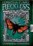 Reckless – Lebendige Schatten