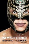 Rey Mysterio: Behind the Mask (WWE)
