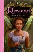 Rhosmari - Retterin der Feen