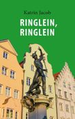 Ringlein, Ringlein