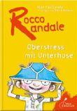 Rocco Randale - Oberstress mit Unterhose