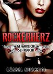 Rockerherz. Erotischer Roman