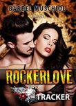 Rockerlove. Erotischer Roman