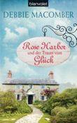Rose Harbor und der Traum von Glück