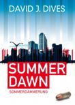 SUMMER DAWN (Sommerdämmerung)