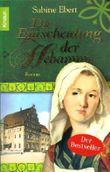 Sabine Ebert - Die Entscheidung der Hebamme