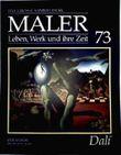 Salvador Dalí - das grosse Sammelwerk Maler - Leben, Werk und ihre Zeit - Abschnitt 4: die Moderne - Band 73