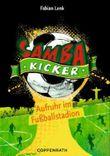 Samba Kicker - Aufruhr im Fußballstadion
