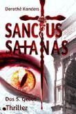 Sanctus Satanas - Das 5. Gebot: Thriller